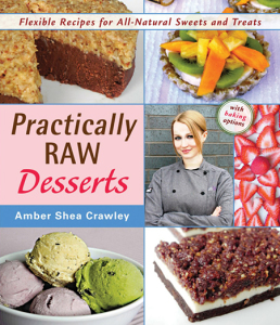 Practically Raw Desserts by Amber Shea Crawley #vegan #cookbook #giveaway